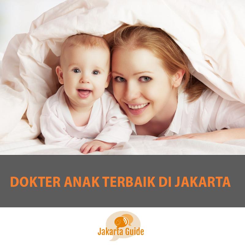 Dokter Anak Terbaik di Jakarta 2017