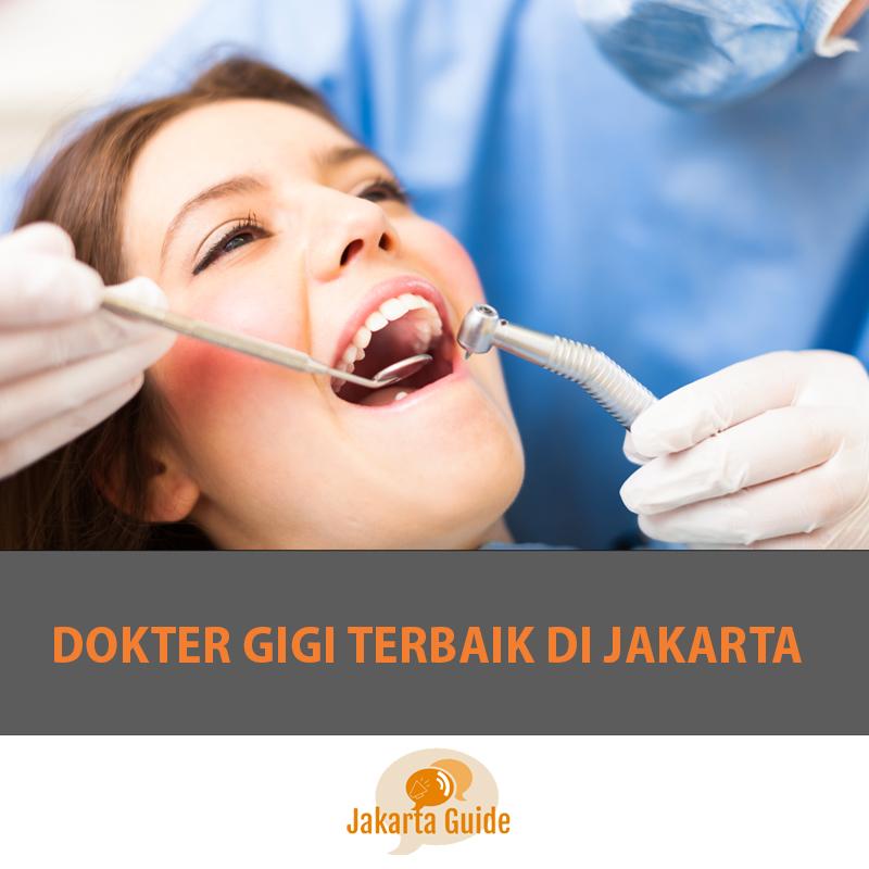 Dokter Gigi Terbaik di Jakarta 2017
