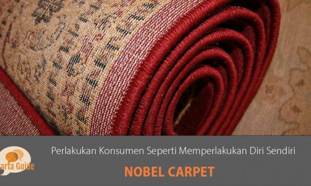 Nobel Carpet: Perlakukan Konsumen Seperti Memperlakukan Diri Sendiri