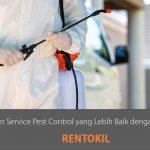 Rentokil: Terapkan Service Pest Control yang Lebih Baik dengan Sebuah Inovasi