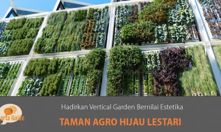 Taman Agro Hijau Lestari: Hadirkan Vertical Garden Bernilai Estetika dengan Sistem Maintenance yang Otomatis